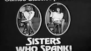 NOT sisters Who Spank